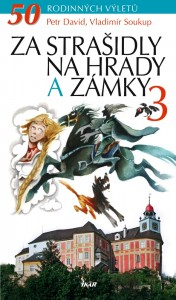 Soutěž o 3 knihy-Za strašidly na hrady a zámky